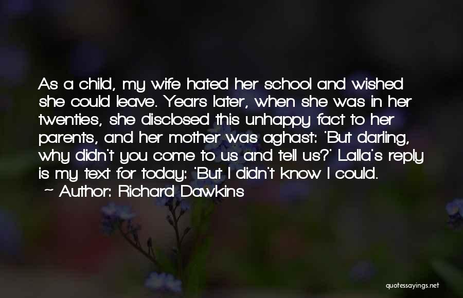 Aghast Quotes By Richard Dawkins