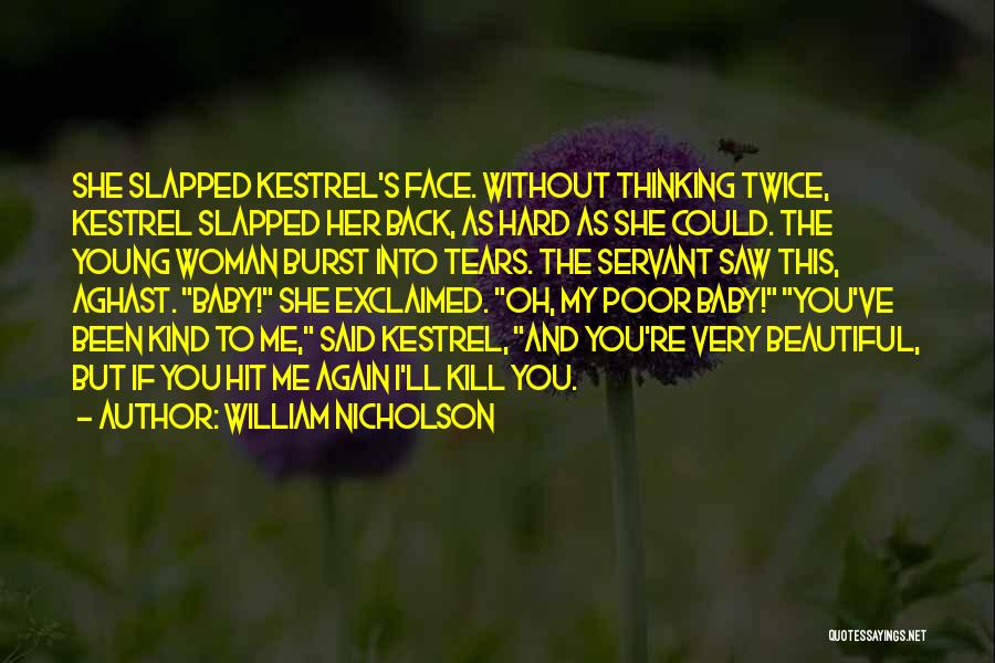 Aghast Quotes By William Nicholson