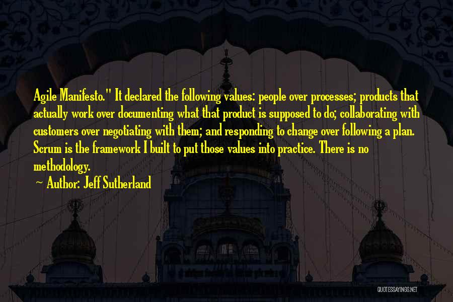Agile Methodology Quotes By Jeff Sutherland