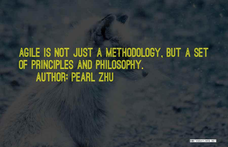 Agile Methodology Quotes By Pearl Zhu