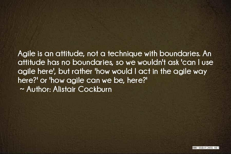 Agile Quotes By Alistair Cockburn