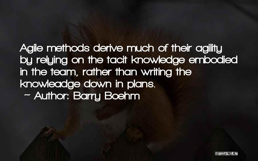 Agile Quotes By Barry Boehm