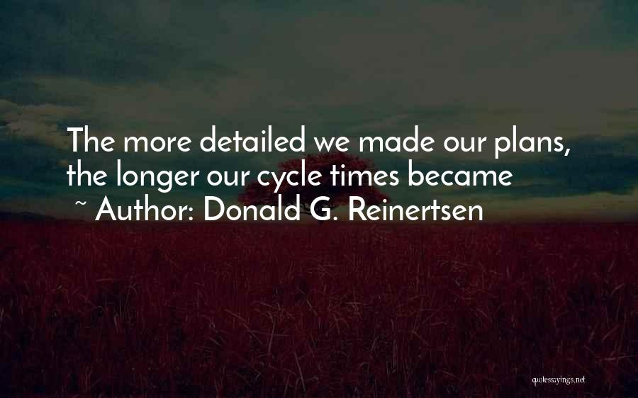 Agile Quotes By Donald G. Reinertsen