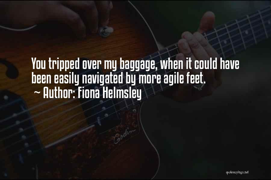 Agile Quotes By Fiona Helmsley