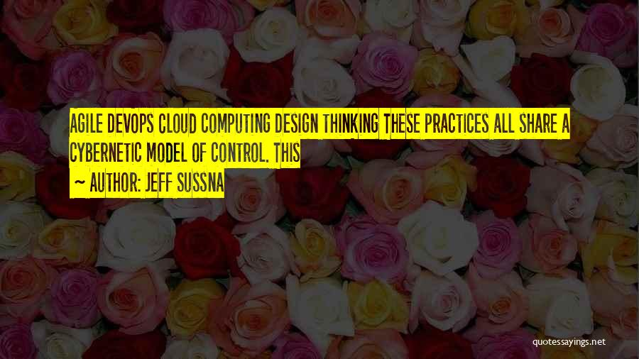Agile Quotes By Jeff Sussna