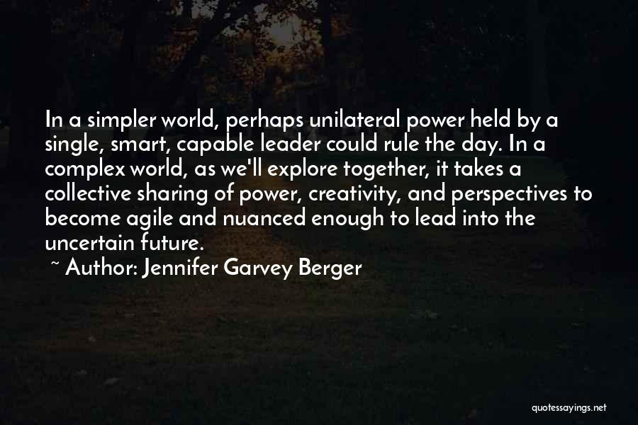 Agile Quotes By Jennifer Garvey Berger