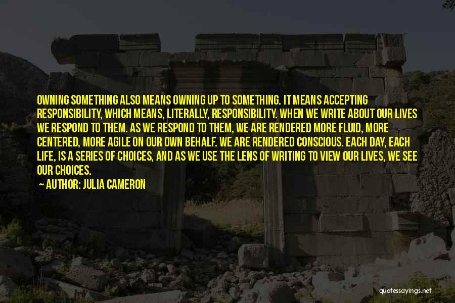 Agile Quotes By Julia Cameron