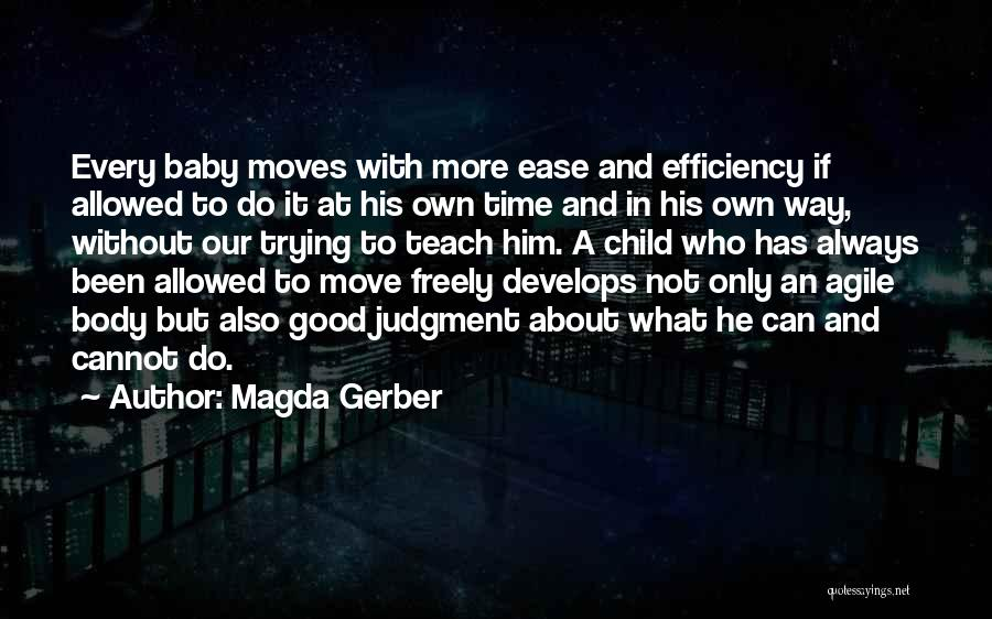 Agile Quotes By Magda Gerber