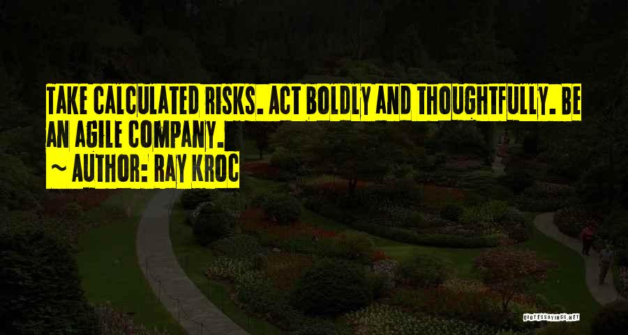 Agile Quotes By Ray Kroc