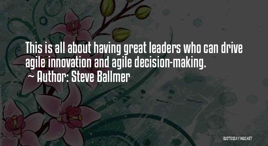 Agile Quotes By Steve Ballmer