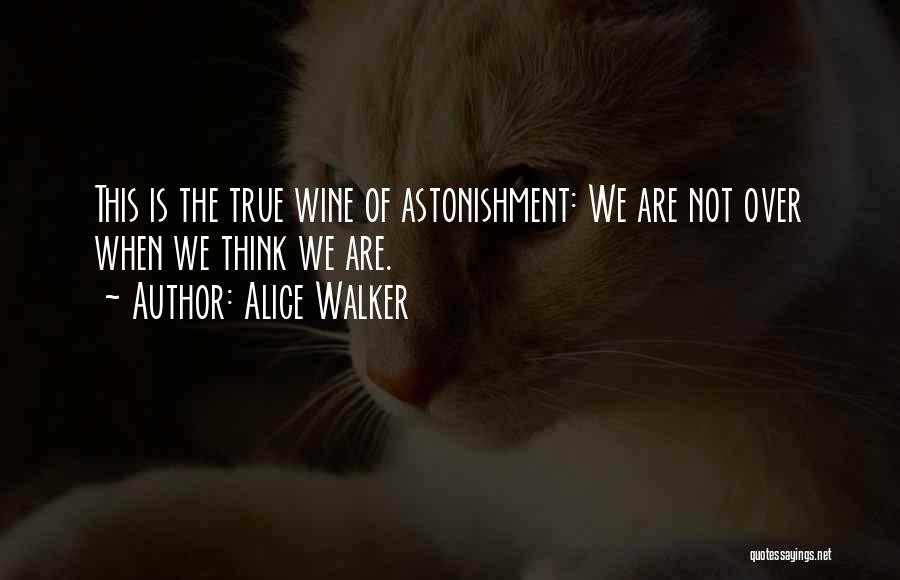 Aging And Wine Quotes By Alice Walker