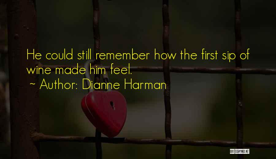 Aging And Wine Quotes By Dianne Harman