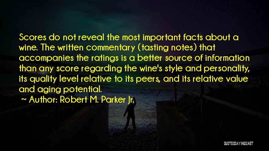 Aging And Wine Quotes By Robert M. Parker Jr.