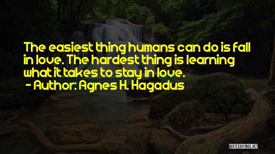 Agnes H. Hagadus Quotes 398142