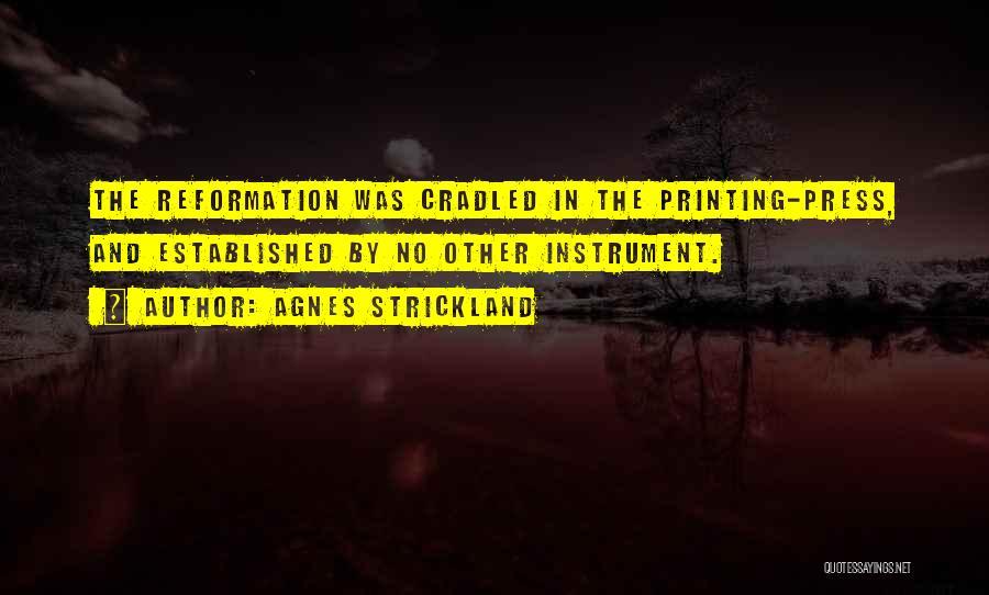 Agnes Strickland Quotes 937061