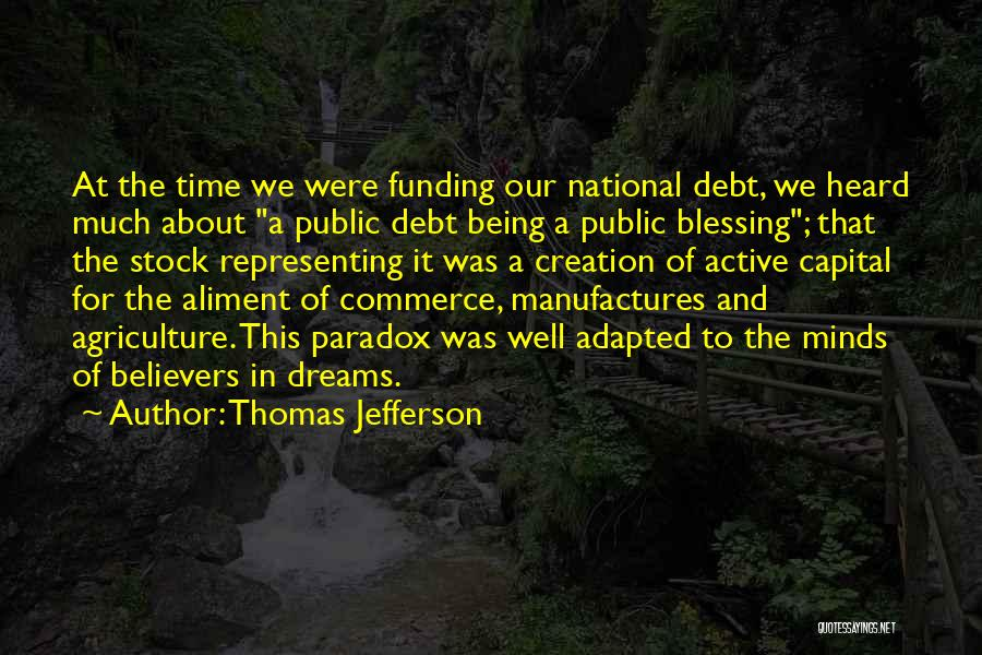 Agriculture By Thomas Jefferson Quotes By Thomas Jefferson