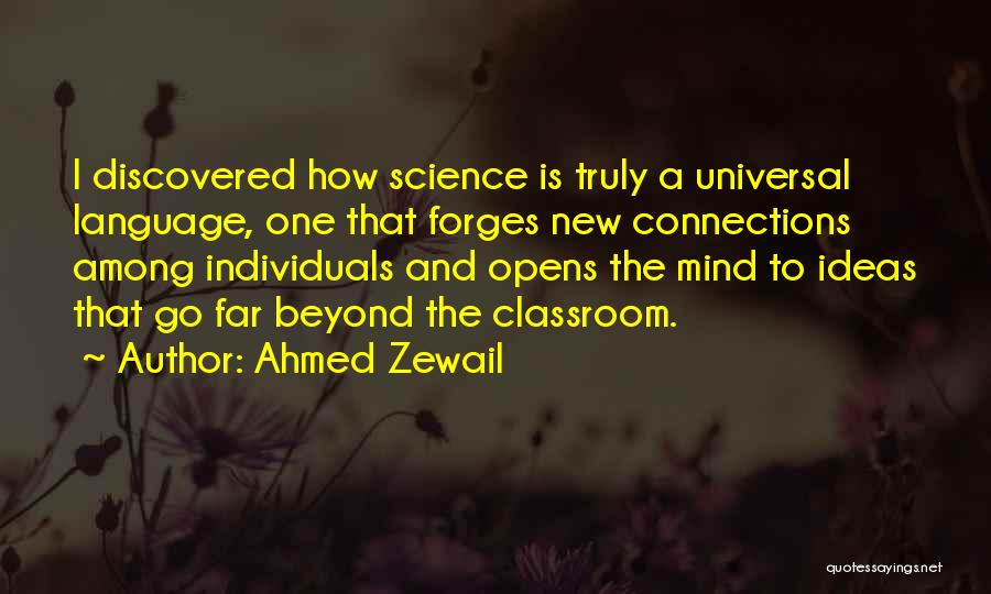 Ahmed Zewail Quotes 100218