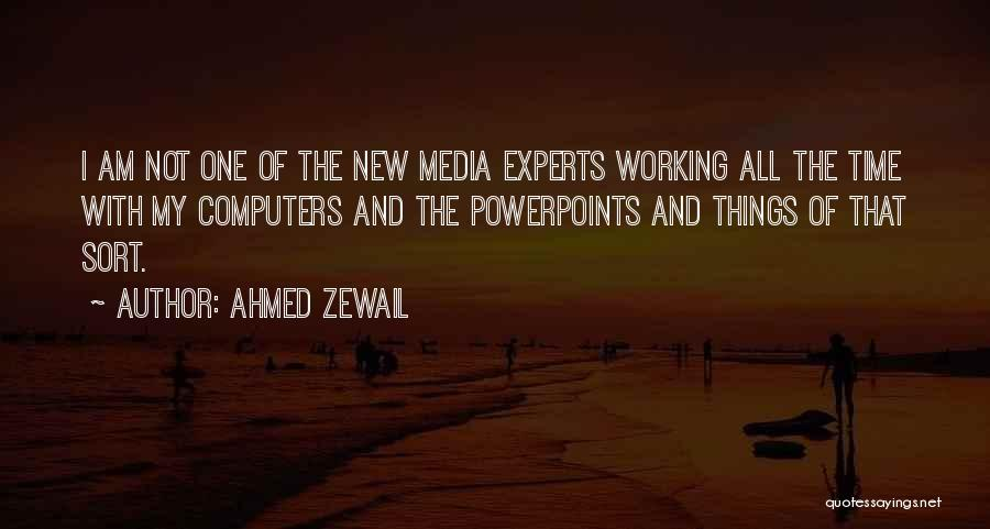 Ahmed Zewail Quotes 145607