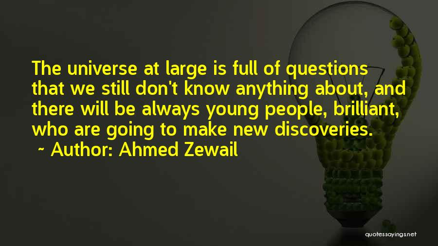 Ahmed Zewail Quotes 1531780
