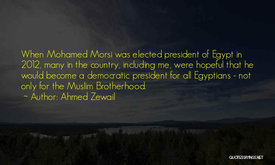 Ahmed Zewail Quotes 1546326
