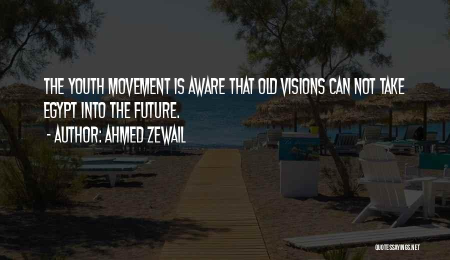 Ahmed Zewail Quotes 1757273