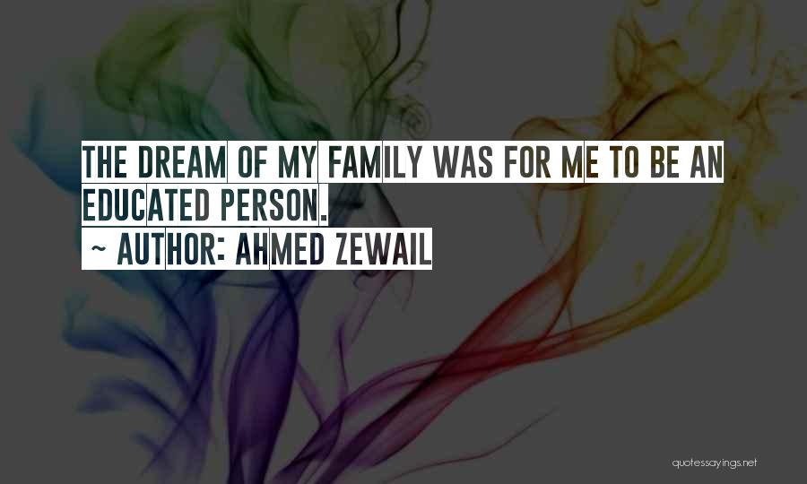 Ahmed Zewail Quotes 191527