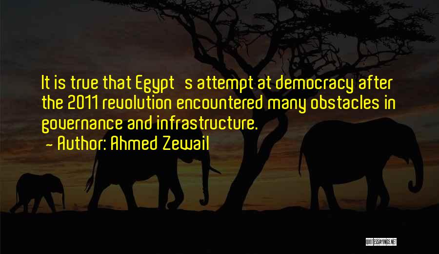 Ahmed Zewail Quotes 216206