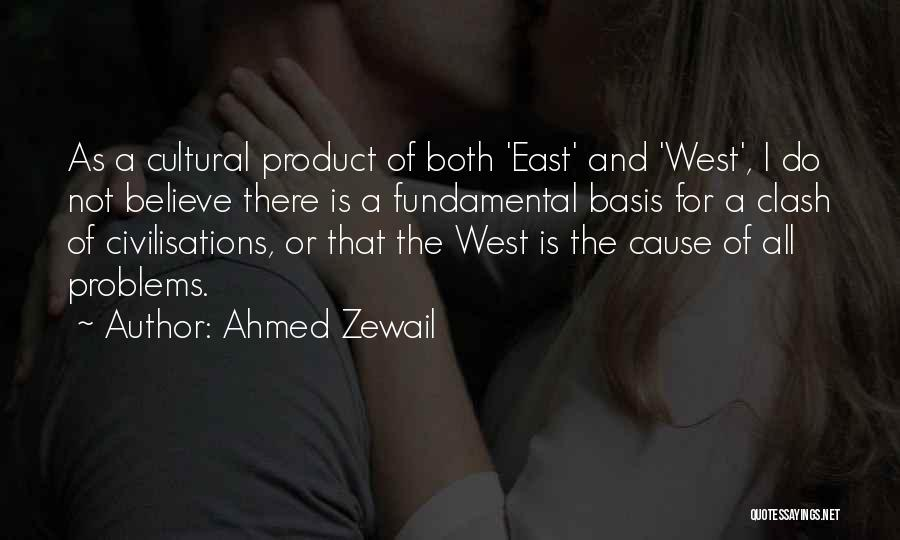 Ahmed Zewail Quotes 289141