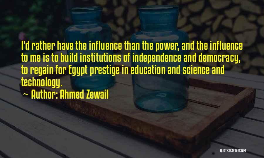 Ahmed Zewail Quotes 310386