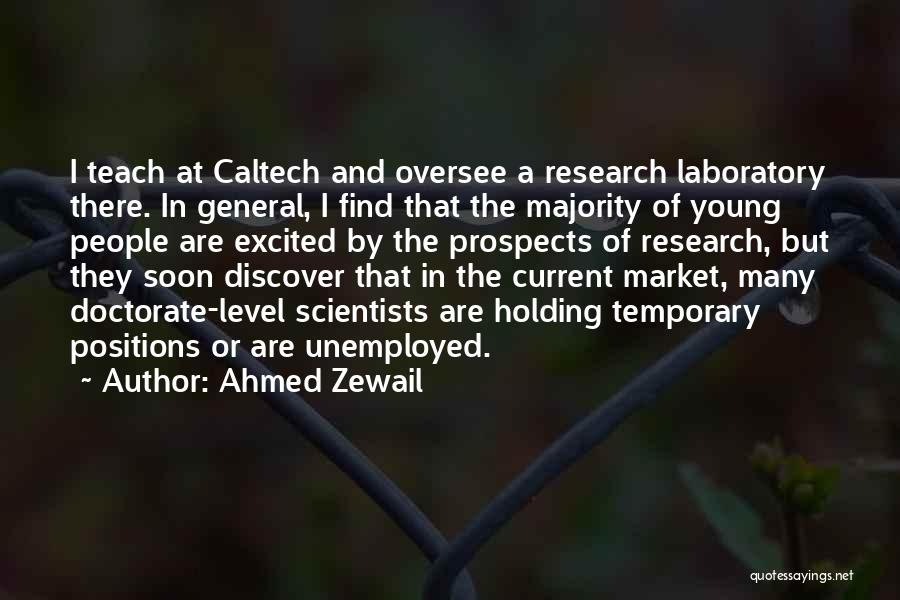 Ahmed Zewail Quotes 354557