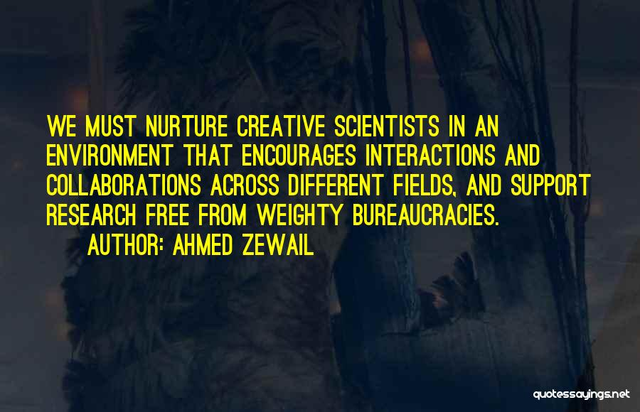 Ahmed Zewail Quotes 355162
