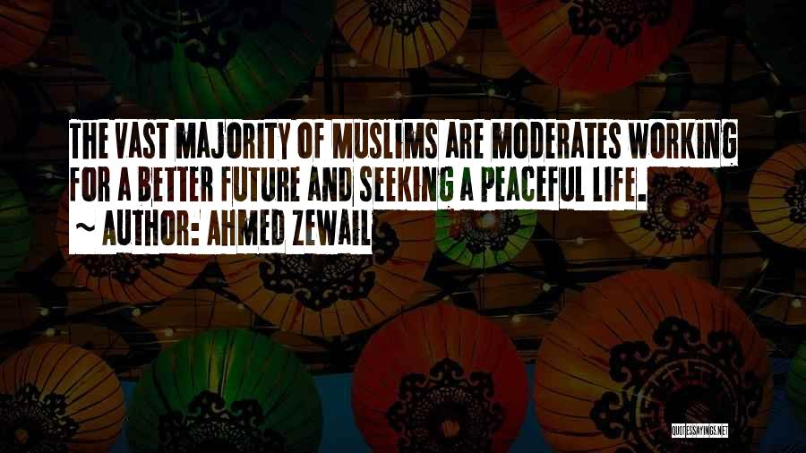 Ahmed Zewail Quotes 371809
