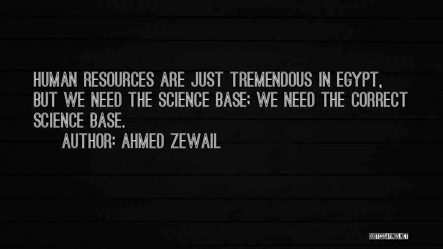 Ahmed Zewail Quotes 416957