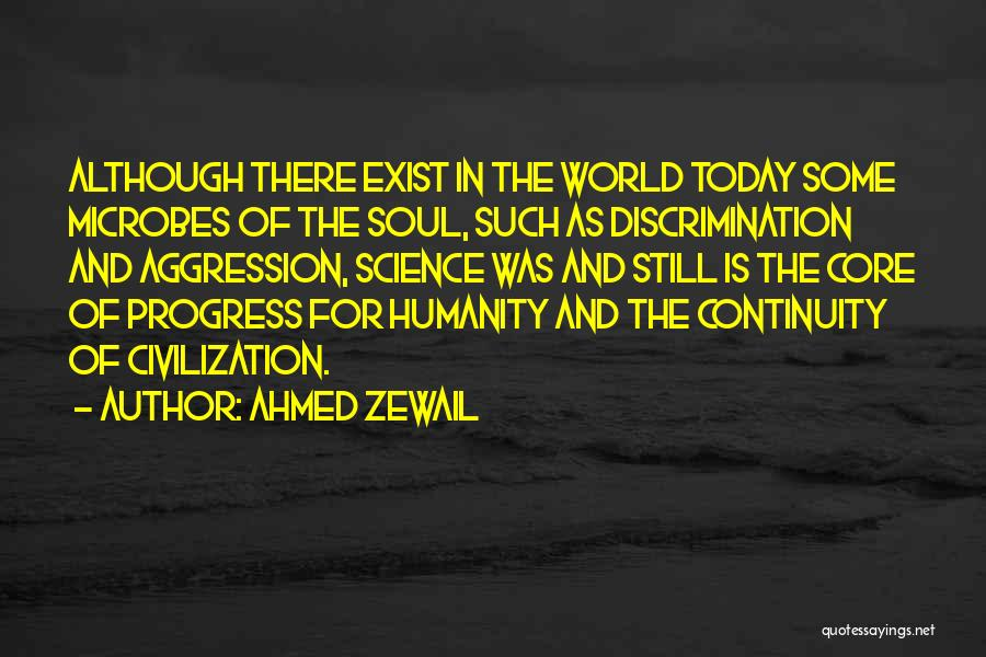 Ahmed Zewail Quotes 509472
