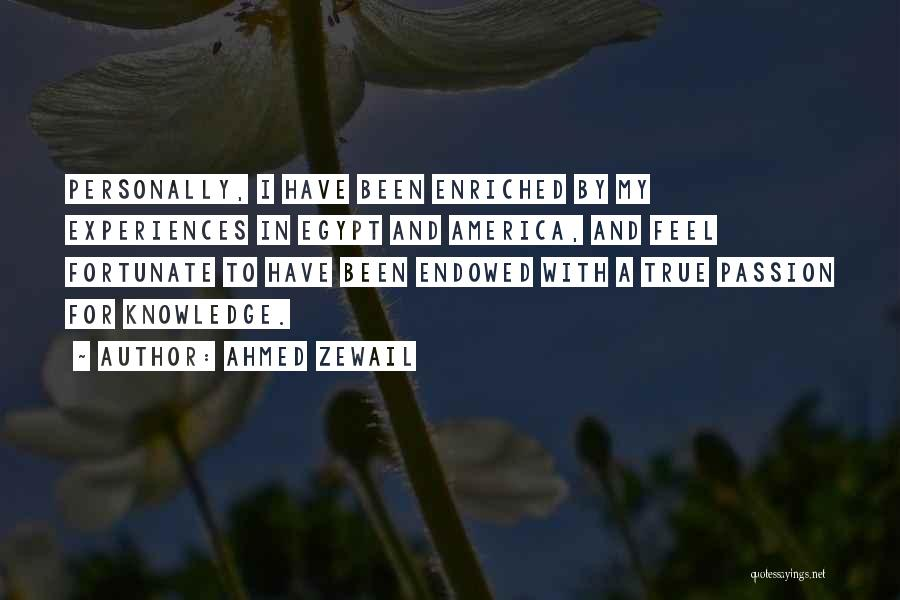 Ahmed Zewail Quotes 569565