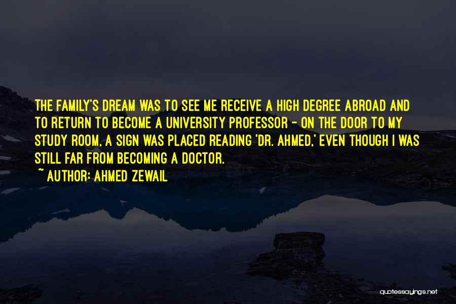 Ahmed Zewail Quotes 839638
