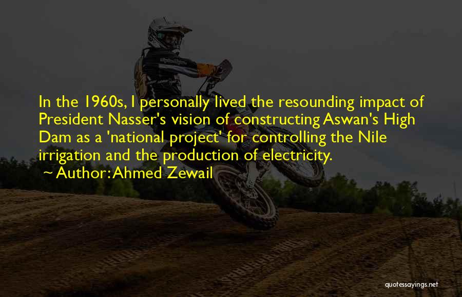 Ahmed Zewail Quotes 848198