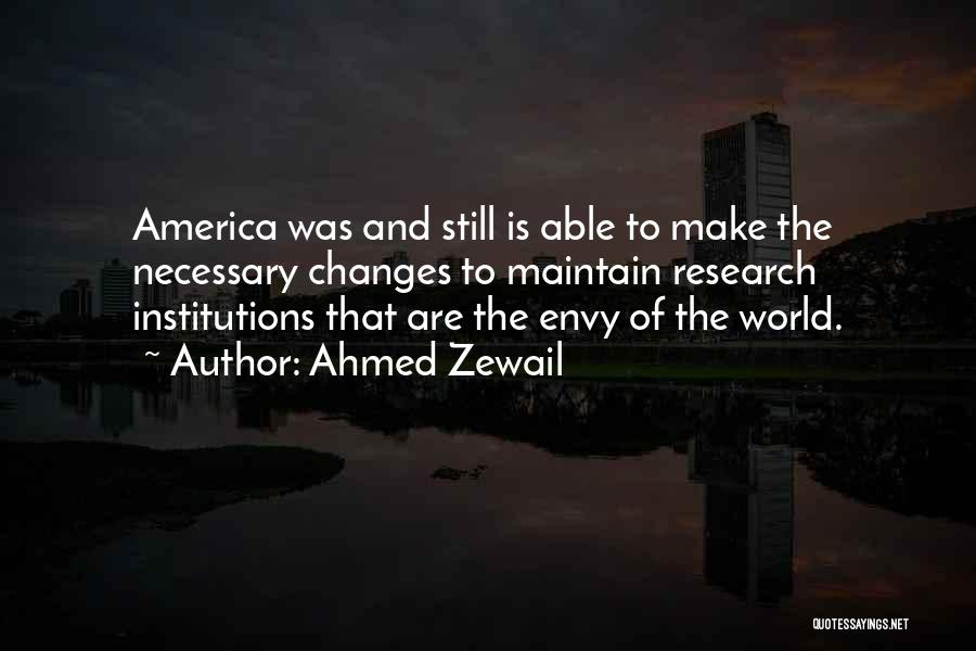 Ahmed Zewail Quotes 870255