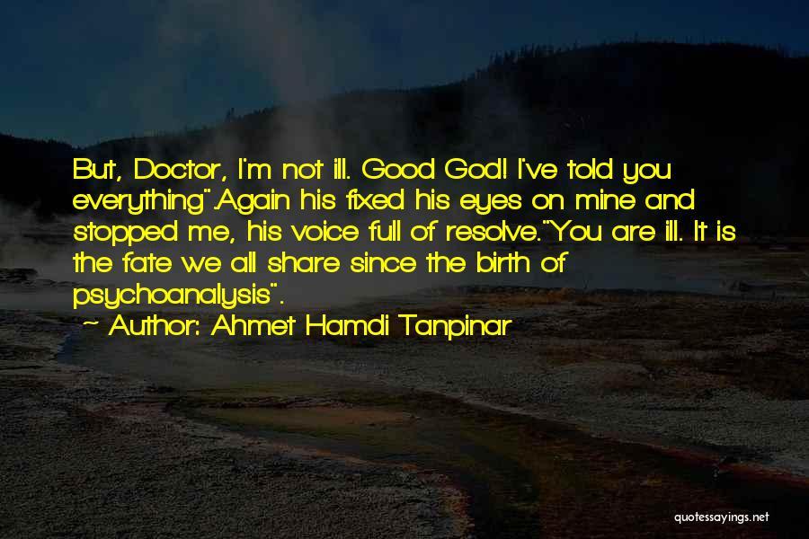 Ahmet Hamdi Tanpinar Quotes 1328457