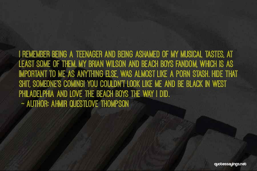 Ahmir Questlove Thompson Quotes 1055565
