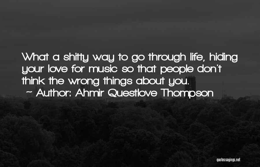 Ahmir Questlove Thompson Quotes 1145994