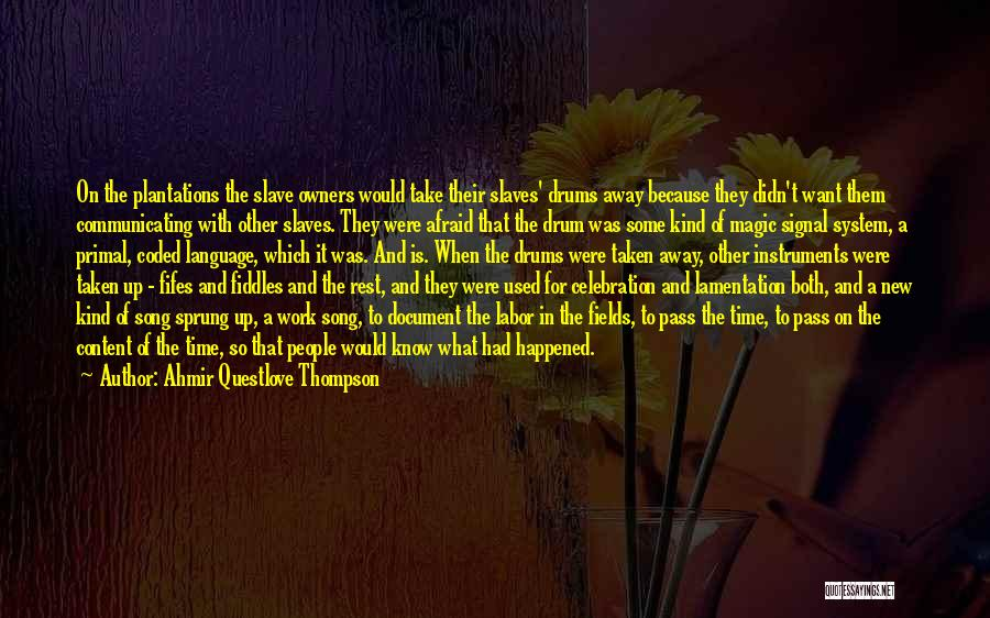 Ahmir Questlove Thompson Quotes 740117