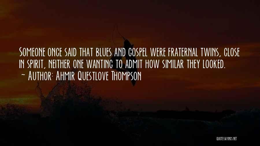 Ahmir Questlove Thompson Quotes 981396