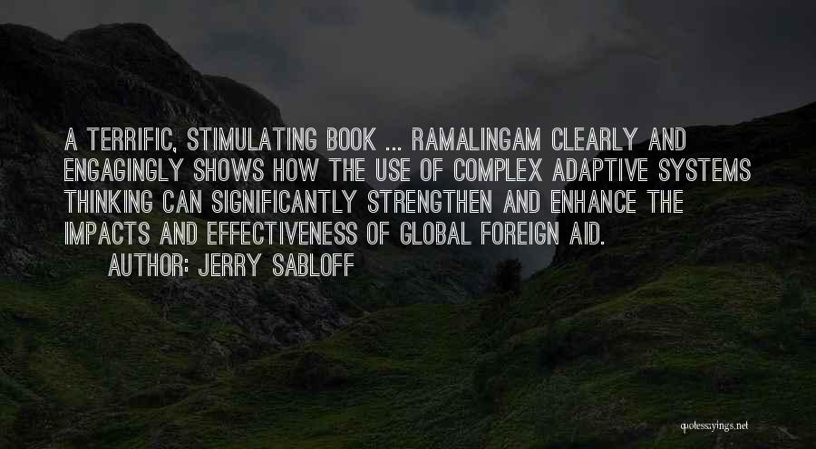 Aid Effectiveness Quotes By Jerry Sabloff