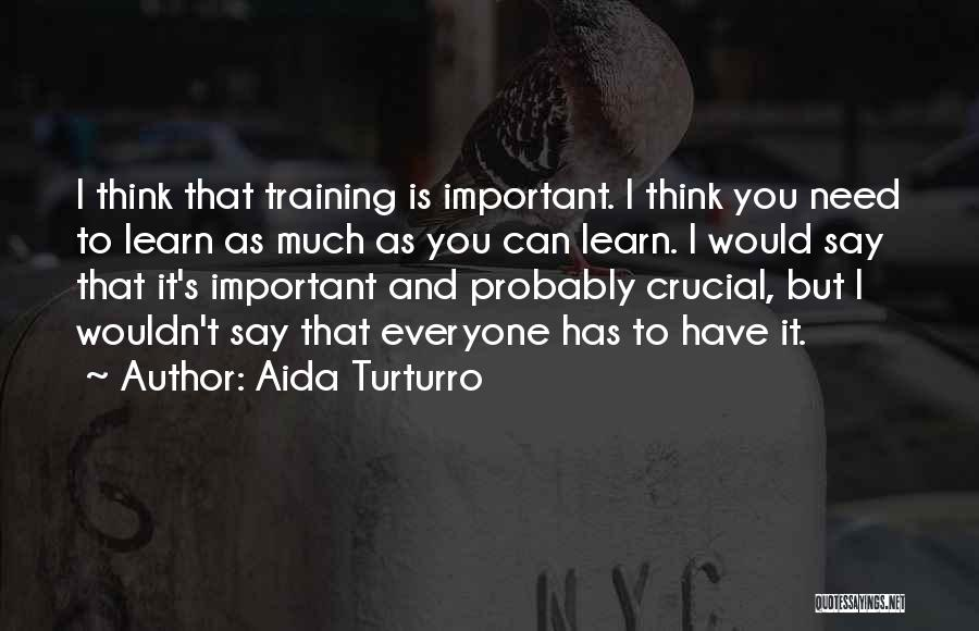 Aida Turturro Quotes 1623260