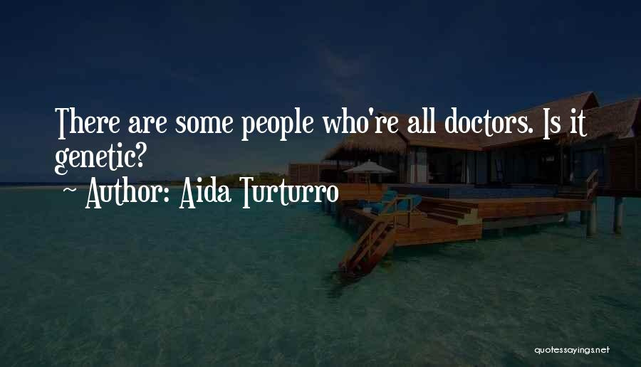 Aida Turturro Quotes 180672