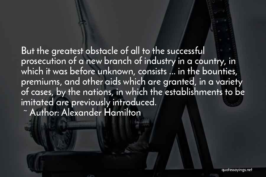 Aids Quotes By Alexander Hamilton
