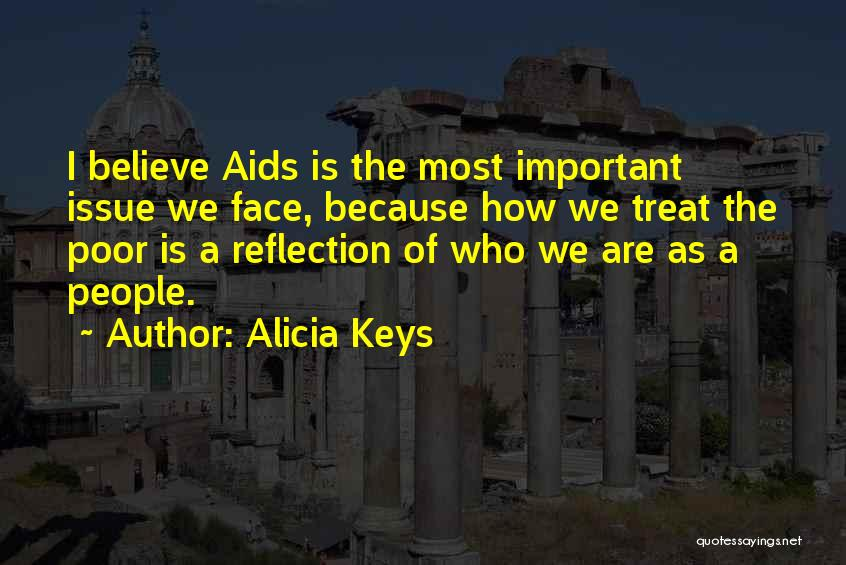 Aids Quotes By Alicia Keys