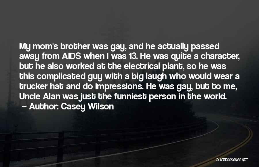 Aids Quotes By Casey Wilson