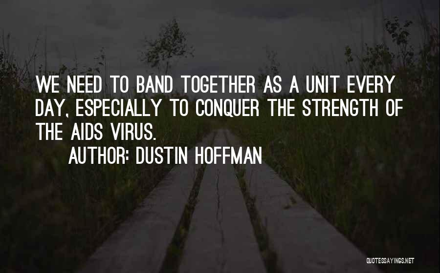 Aids Quotes By Dustin Hoffman